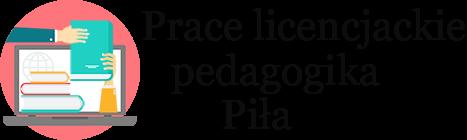 Prace licencjackie i magisterskie (dyplomowe) z pedagogiki